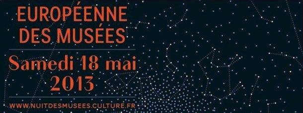 Nuit Européenne des musées 2013: notre sélection