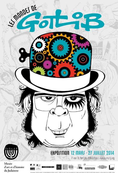 Affiche de l'exposition «Les mondes de Gotlib» © Gotlib – Dargaud 2014 Dessin: Marcel Gotlib Conception graphique: Philippe Ravon